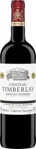 Chateau Timberlay 2015, Ac Bordeaux Superieur Bottle