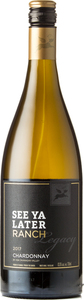 See Ya Later Ranch Legacy Chardonnay 2017, Okanagan Valley Bottle