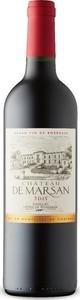 Château De Marsan 2015, Ac Côtes De Bordeaux   Cadillac Bottle